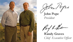 John Pope, President and Randy Graves, Chief Executive Officer