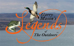 Garry Mason's Legends of the Outdoors