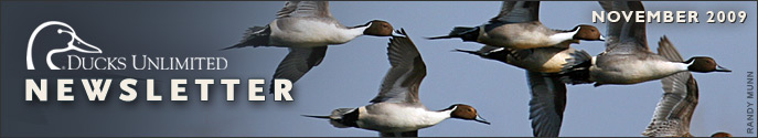 Ducks Unlimited Newsletter: November 2009 Issue