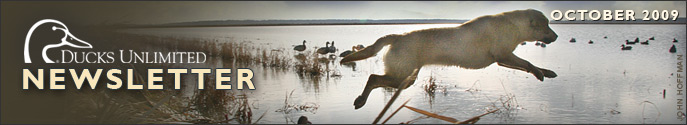 Ducks Unlimited Newsletter: October 2009 Issue