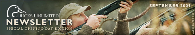 Ducks Unlimited Newsletter: September 2009 Issue