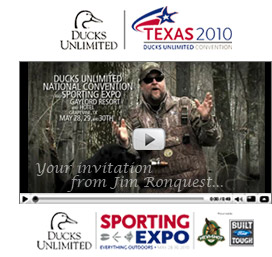 Click here to watch your invitation from Jim Ronquest to the DU National Convention and Sporting Expo
