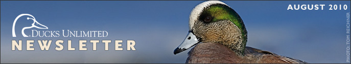 Ducks Unlimited Newsletter: August 2010 Issue